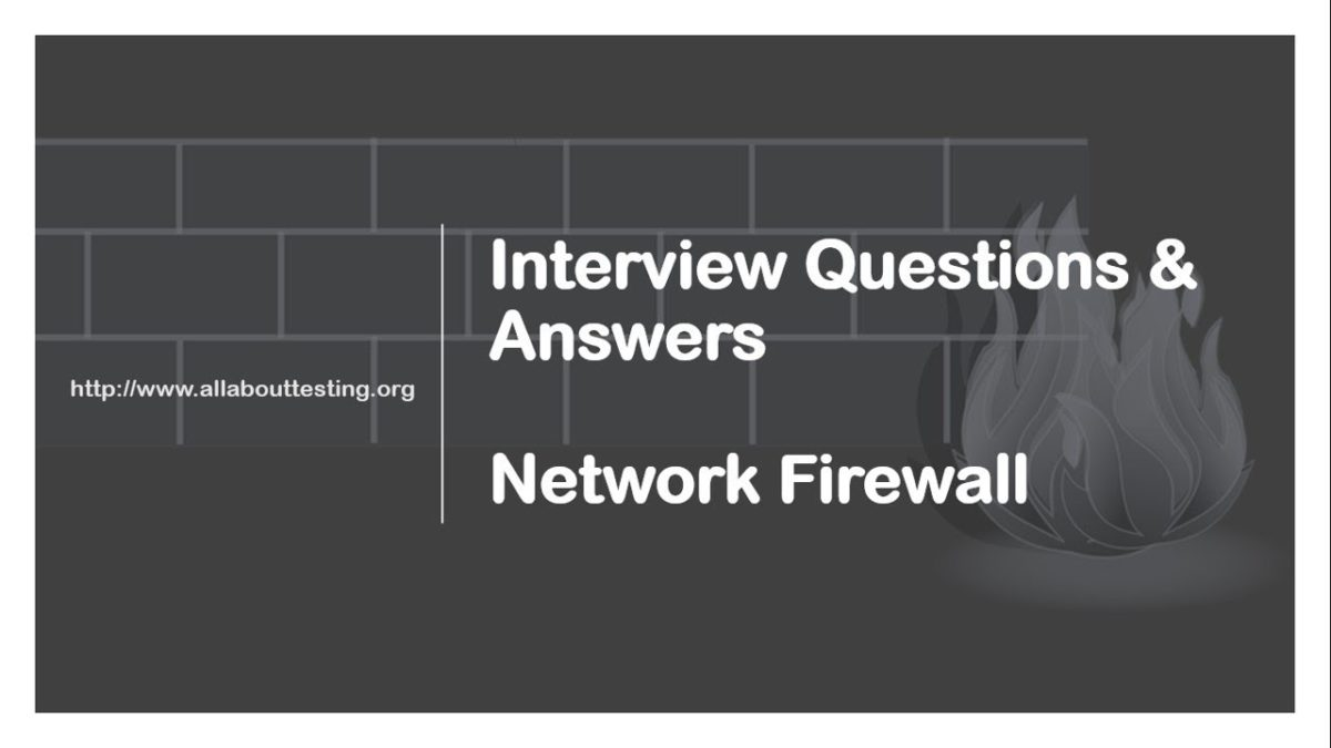 Top 22 Interview Questions : Network Firewall