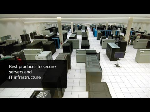 Top tips to secure servers and IT infrastructure
