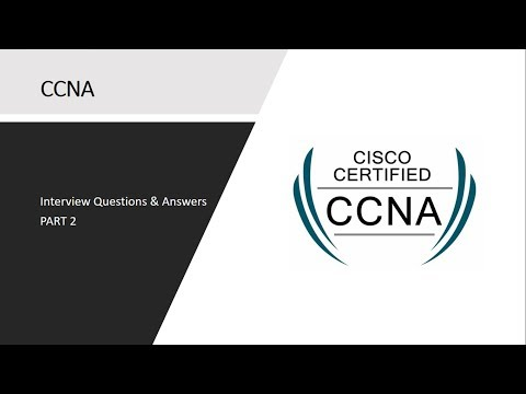 Interview Questions : CCNA | Network Security | Part 2