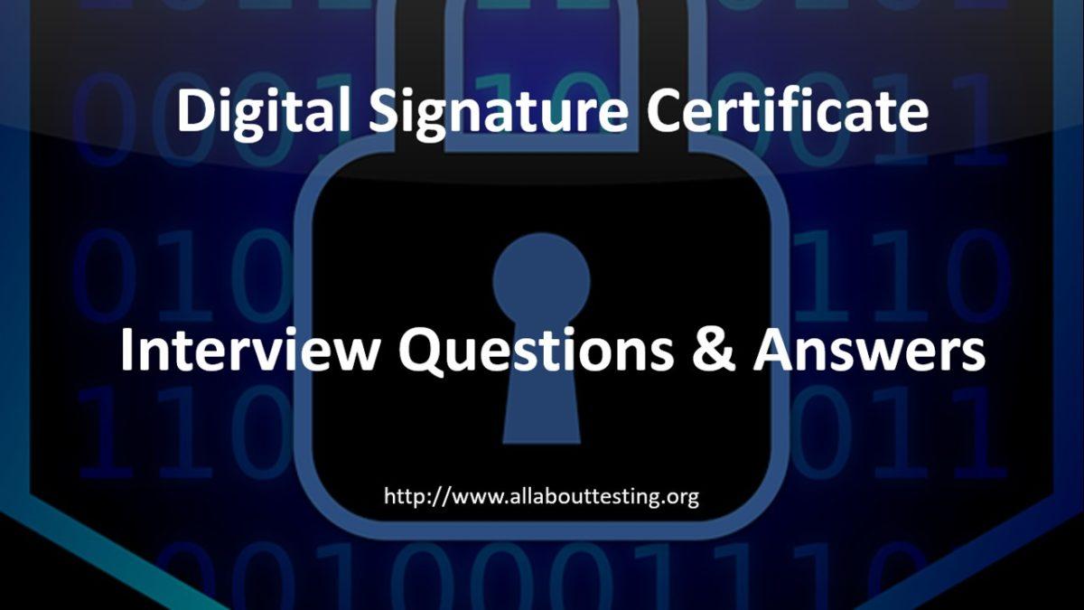Interview Questions: Digital Signature Certificate   PKI