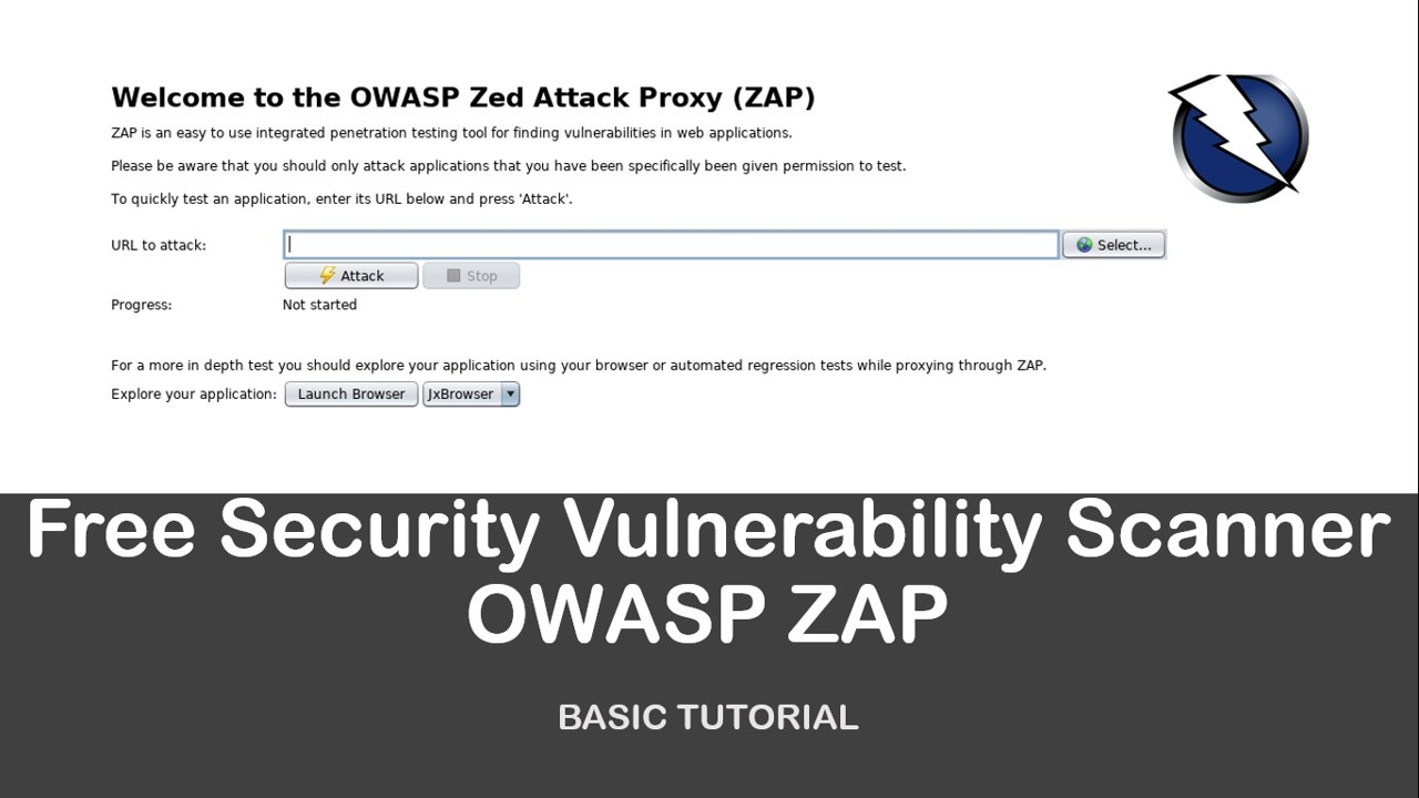 basic tutorial: free security vulnerability scanner zap - all about
