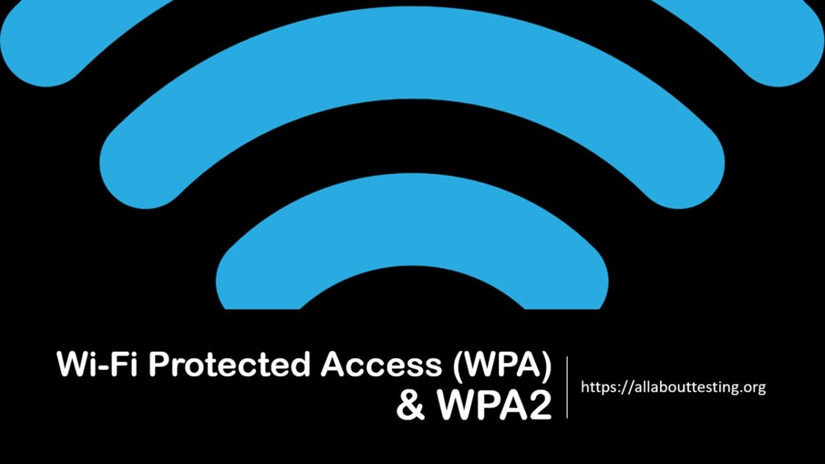 What are WPA and WPA2?