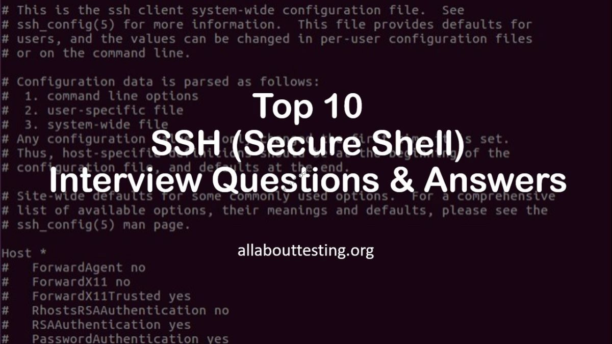 Top 10 SSH Interview Questions and Answers