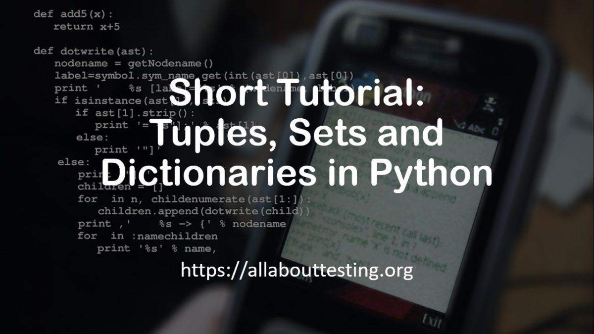 Short Tutorial: Tuples, Sets and Dictionaries in Python