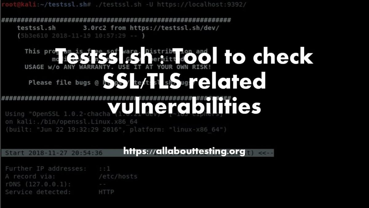 Testssl.sh : Tool to check SSL/TLS related vulnerabilities