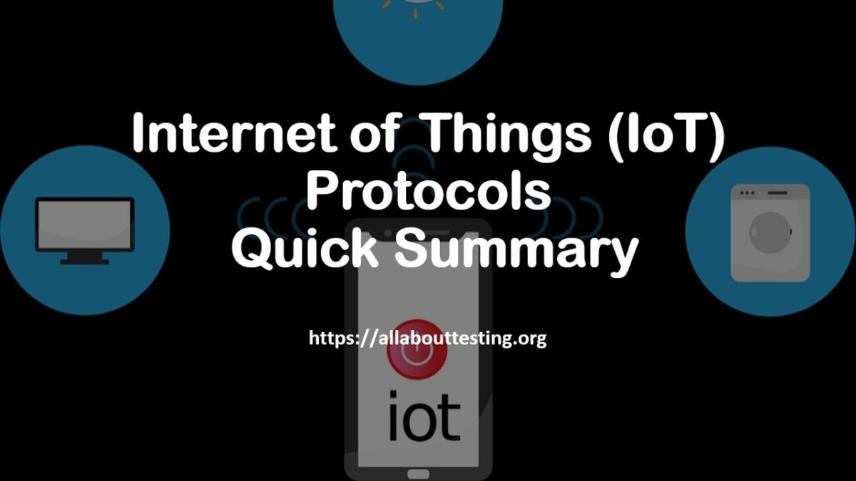 Internet of Things (IoT) Protocols: Quick Summary
